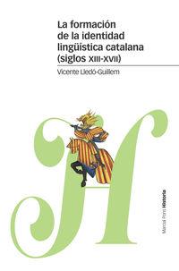 FORMACION DE LA IDENTIDAD LINGUISTICA CATALANA, LA (SIGLOS XIII-XVII)