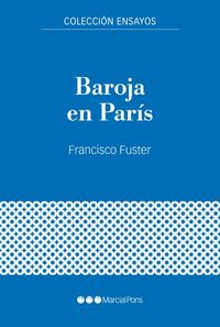 BAROJA EN PARIS - GUERRA CIVIL Y EXILIO (1936-1940)