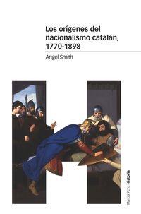 Origenes Del Nacionalismo Catalan, Los (1770-1898) - Angel Smith