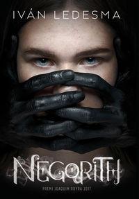 Negorith (premi Joaquim Ruyra 2018) - Ivan Ledesma