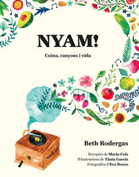 Nyam! - Cuina, Cançons I Vida - Beth Rodergas