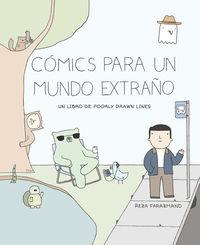 COMICS PARA UN MUNDO EXTRAÑO