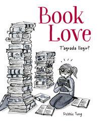 BOOK LOVE - T'AGRADA LLEGIR?