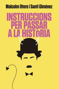 INSTRUCCIONS PER PASSAR A HISTORIA