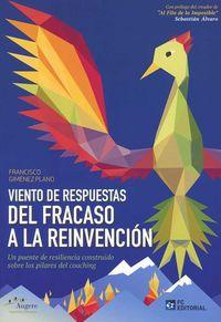 VIENTO DE RESPUESTAS - DEL FRACASO A LA REINVENCION