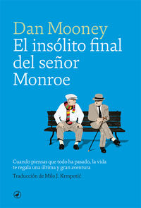 El insolito final del señor monroe - Dan Mooney