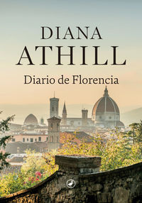 Diario De Florencia - Diana Athill