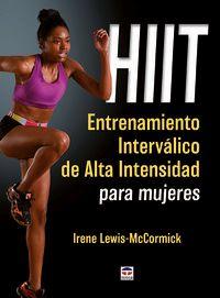 Hiit - Entrenamiento Intervalico De Alta Intensidad Para Mujeres - Irene Lewis-Mccormick