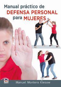 MANUAL PRACTICO DE DEFENSA PERSONAL PARA MUJERES