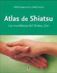 Atlas De Shiatsu - Wilfried Rappenecker / Meike Kockrick