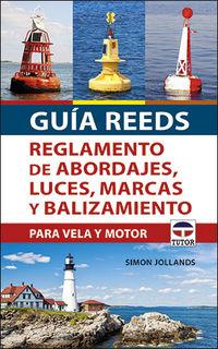 GUIA REEDS - REGLAMENTO DE ABORDAJES, LUCES, MARCAS Y BALIZAMIENTO PARA VELA Y MOTOR