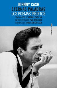 Eternas Palabras - Los Poemas Ineditos - Johnny Cash