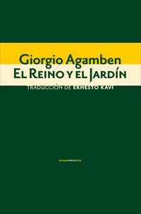 El reino y el jardin - Giorgio Agamben