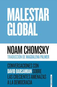MALESTAR GLOBAL - CONVERSACIONES CON DAVID BARSAMIAN SOBRE LAS CRECIENTES AMENAZAS A LA DEMOCRACIA