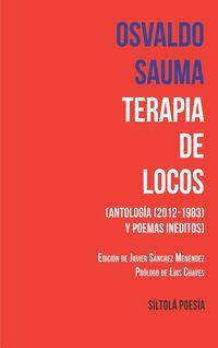 Terapia De Locos - Osvaldo Sauma Aguilar
