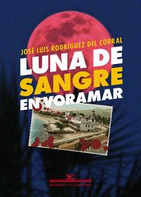 Luna De Sangre En Voramar - Jose Luis Rodriguez Del Corral