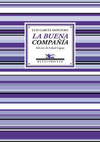 Buena Compañia, La (antologia Poetica) - Luis Garcia Montero