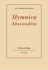 Hymnica Abscondita - Luis Antonio De Villena