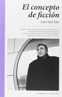 El concepto de ficcion - Juan Jose Saer