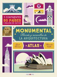 Atlas Monumental - Records Y Maravillas De La Arquitectura - Sarah Tevernier / Alexandre Verhille