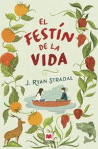 El Festín De La Vida - J. Ryan Stradal