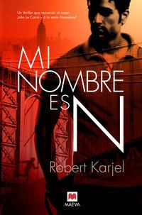 Mi Nombre Es N - Robert Karjel