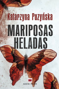 Mariposas Heladas - Katarzyna Puzynska