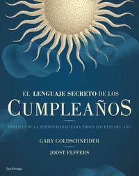 El lenguaje secreto de los cumpleaños - Gary Goldschneider / Joost Elffers