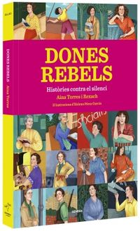 DONES REBELS - HISTORIES CONTRA EL SILENCI