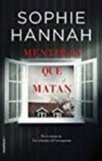 Mentiras Que Matan - Sophie Hannah