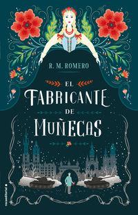 El fabricante de muñecas - R. M. Romero