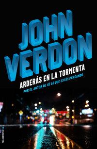Arderas En La Tormenta - John Verdon