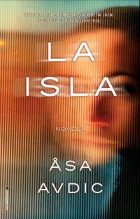 La isla - Asa Avdic