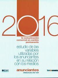 ESTUDIO DE LAS VARIABLES UTILIZADAS POR LOS ANUNCIANTES EN RELACION CON LOS MEDIOS 2016