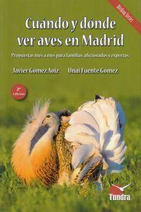 (2 ED) CUANDO Y DONDE VER AVES EN MADRID