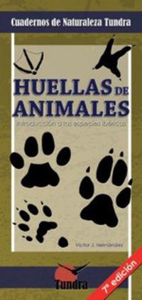 HUELLAS DE ANIMALES CUADERNOS DE NATURALEZA TUNDRA