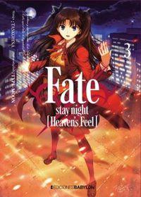 FATE - STAY NIGHT HEAVEN'S FEEL 3