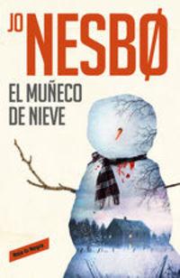 El Muñeco De Nieve (harry Hole 7) - Jo Nesbo