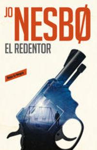 El Redentor (harry Hole 6) - Jo Nesbo
