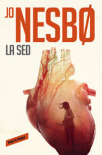 La Sed (harry Hole 11) - Jo Nesbo