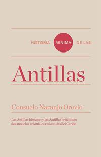 Historia Minima De Las Antillas - Consuelo Naranjo