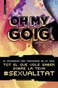 Oh My Goig - Beteve Cjas / Camille Zonca