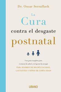 CURA CONTRA EL DESGASTE POSTNATAL, LA