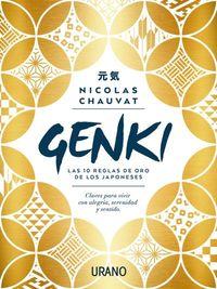 Genki - Las Diez Reglas De Oro De Los Japoneses - Nicolas Chauvat