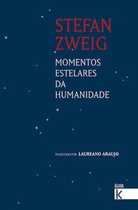 Momentos Estelares Da Humanidade (gallego) - Stefan Zweig