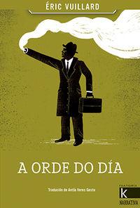A Orde Do Dia - Eric Vuillard