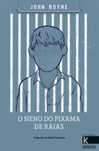 O Neno Do Pixama A Raias - John Boyne