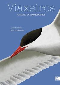 VIAXEIROS - ANIMAIS EXTRAORDINARIOS (GALLEGO)