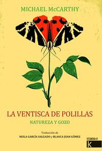VENTISCA DE POLILLAS, LA - NATURALEZA Y GOZO
