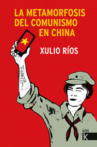 LA METAMORFOSIS DEL COMUNISMO EN CHINA